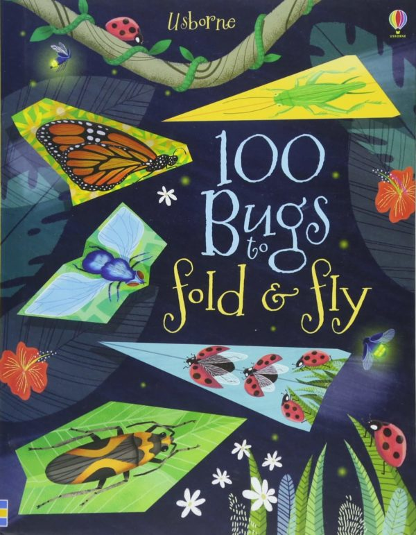 Usborne 100 Paper Bugs To Fold & Fly
