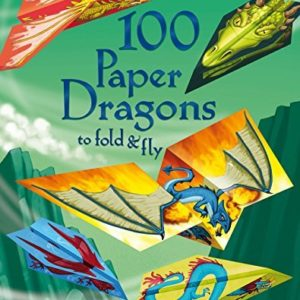 Usborne 100 Paper Dragons To Fold & Fly
