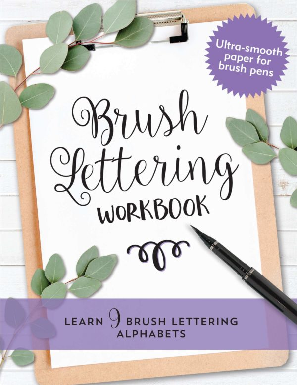 Brush Lettering Beginner Work Book