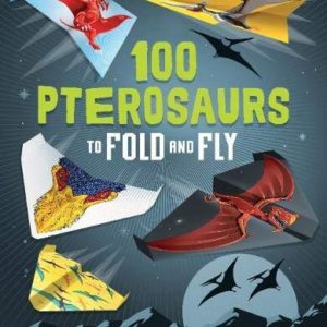 Usborne 100 Pterosaurs to Fold and Fly