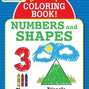 Toddler Time! My First Coloring Book Numbers & Shapes